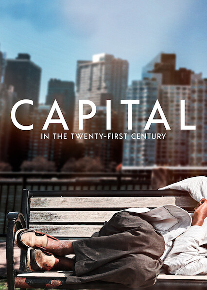 Capital in the Twenty-First Century on Netflix USA