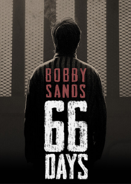 Bobby Sands: 66 jours sur Netflix USA