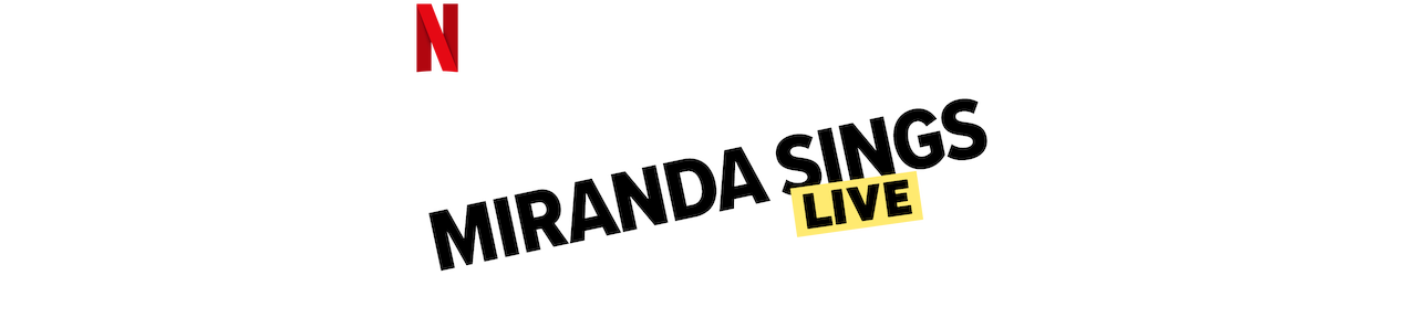 Miranda Sings Live…Your Welcome | Netflix Official Site